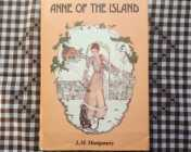 Anne of the Island BY L.M. Montgomery (HARDCOVER w